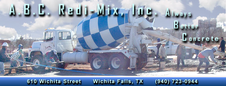 Banner - A.B.C. Redi-Mix, Inc. - Always Better Concrete - Wichita Falls, Texas